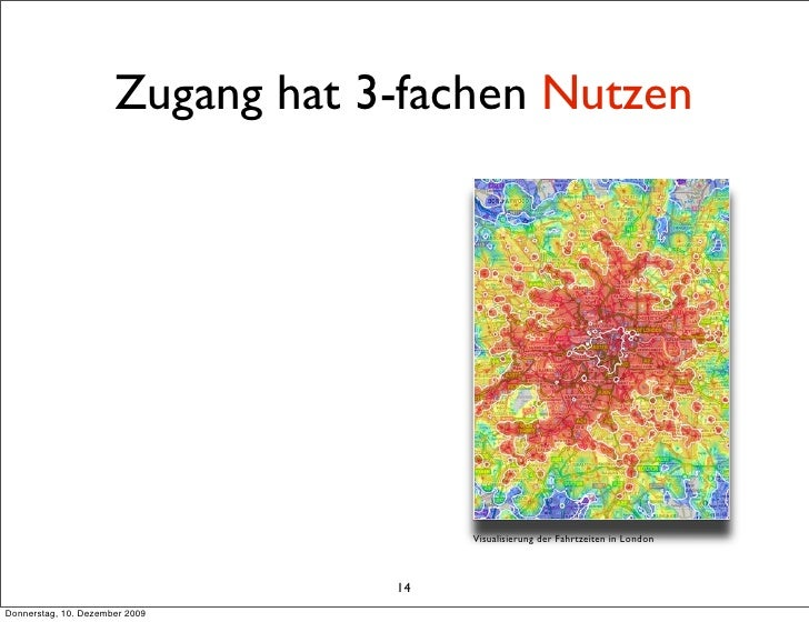 Zugang hat 3-fachen Nutzen                                            Visualisierung der Fahrtzeiten in London            ...