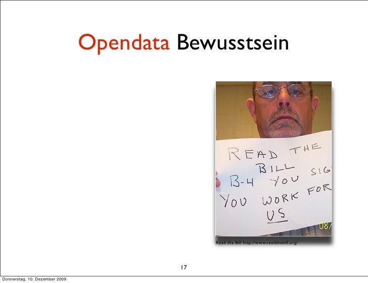 Opendata Bewusstsein                                                   Read the Bill http://www.readthebill.org/          ...
