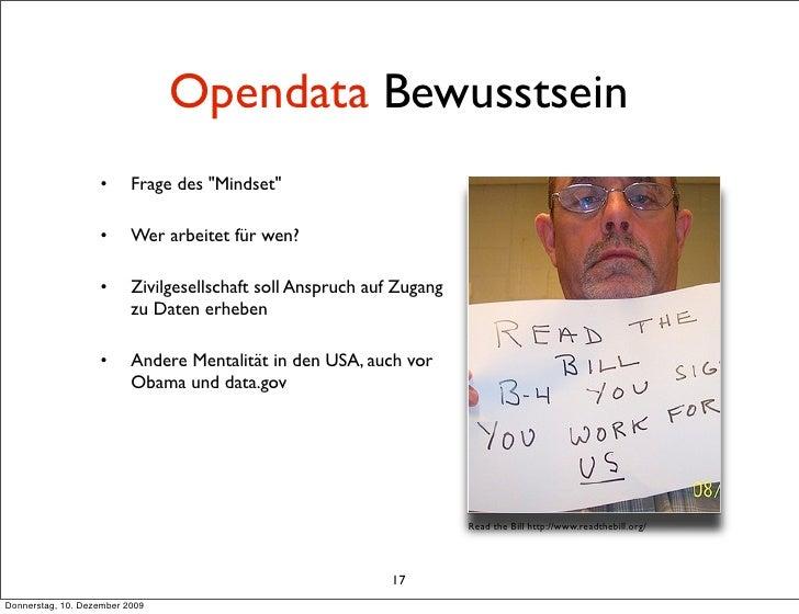 """Opendata Bewusstsein                    •      Frage des """"Mindset""""                     •      Wer arbeitet für wen?       ..."""