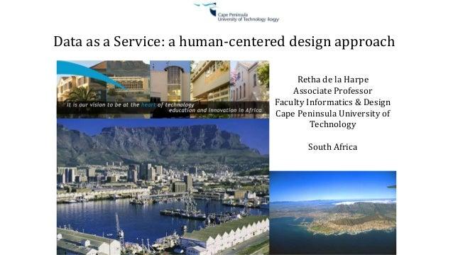 Retha de la Harpe Associate Professor Faculty Informatics & Design Cape Peninsula University of Technology South Africa Da...