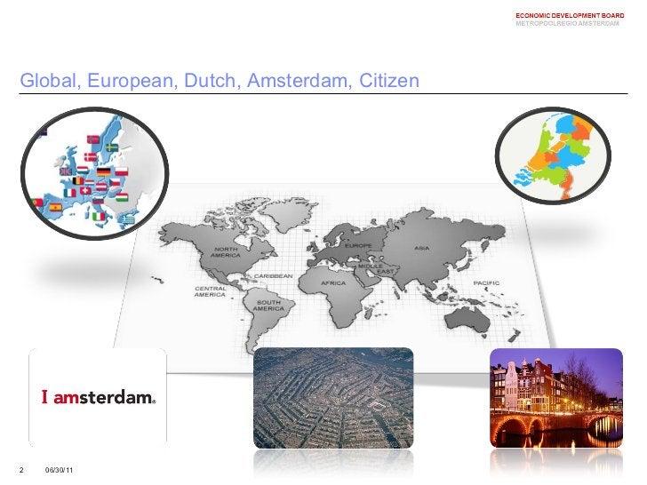 Global, European, Dutch, Amsterdam, Citizen 06/30/11
