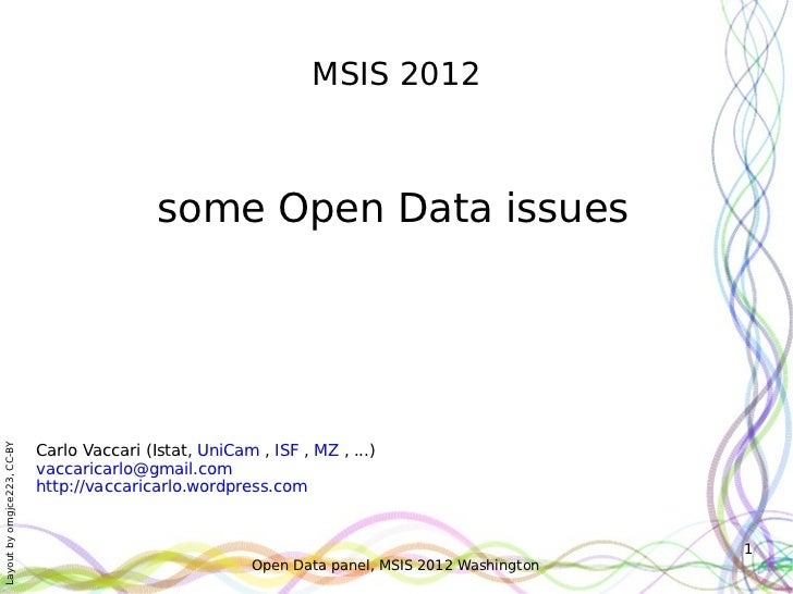 MSIS 2012                                              some Open Data issues                              Carlo Vaccari (I...