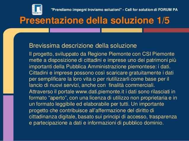 """""""Prendiamo impegni troviamo soluzioni"""" - Call for solution di FORUM PA Brevissima descrizione della soluzione Il progetto,..."""