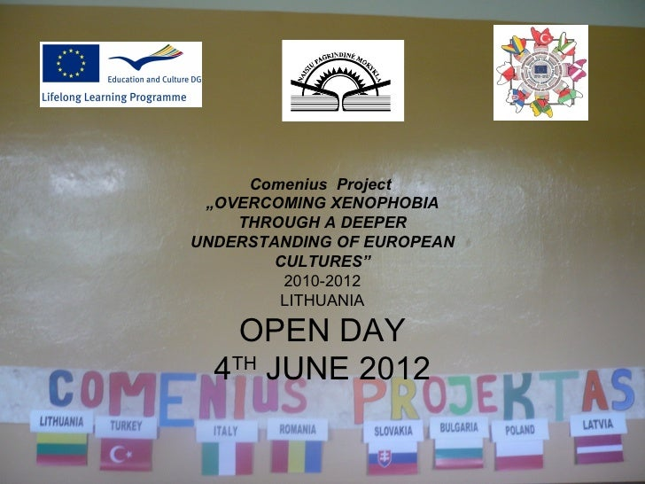 """Comenius Project """"OVERCOMING XENOPHOBIA    THROUGH A DEEPERUNDERSTANDING OF EUROPEAN        CULTURES""""         2010-2012   ..."""