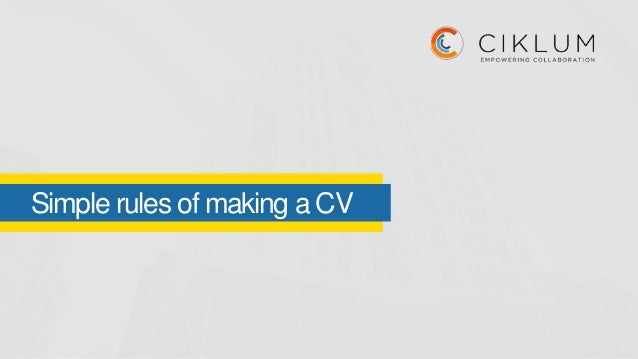 Simple rules of making a CV