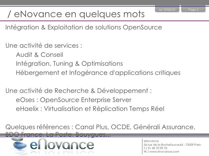 / eNovance en quelques mots <ul><li>Intégration & Exploitation de solutions OpenSource