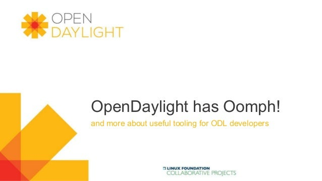 OpenDaylight has Oomph! and more about useful tooling for ODL developers