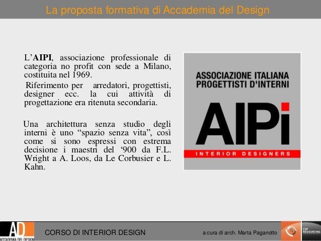Open day presentazione corso di interior design for Corso di design di interni