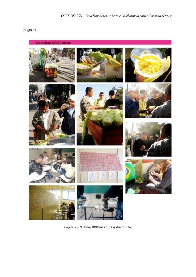 OPEN DESIGN – Uma Experiência Aberta e Colaborativa para o Ensino de DesignRegistro:             Imagem 04 – Workshop COO-...
