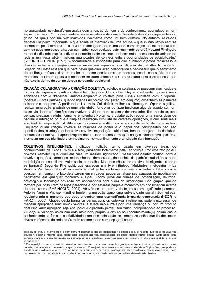 OPEN DESIGN – Uma Experiência Aberta e Colaborativa para o Ensino de Design                              5horizontalidade ...