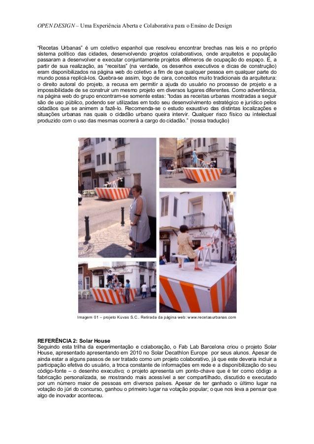 """OPEN DESIGN – Uma Experiência Aberta e Colaborativa para o Ensino de Design""""Recetas Urbanas"""" é um coletivo espanhol que re..."""
