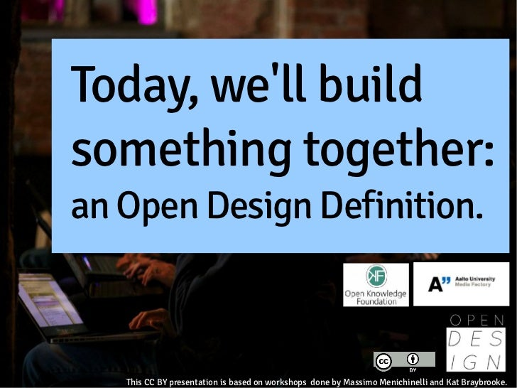 Open Design Definition Fab Future Everything