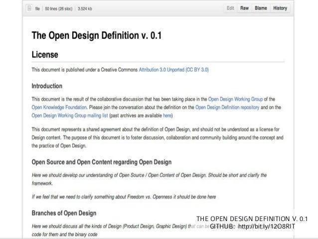 THE OPEN DESIGN DEFINITION V. 0.1    GITHUB: http://bit.ly/12O8RIT