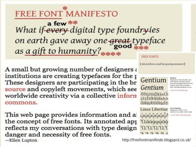 http://freefontmanifesto.blogspot.co.uk/