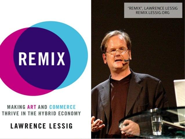 """REMIX"", LAWRENCE LESSIG    REMIX.LESSIG.ORG"