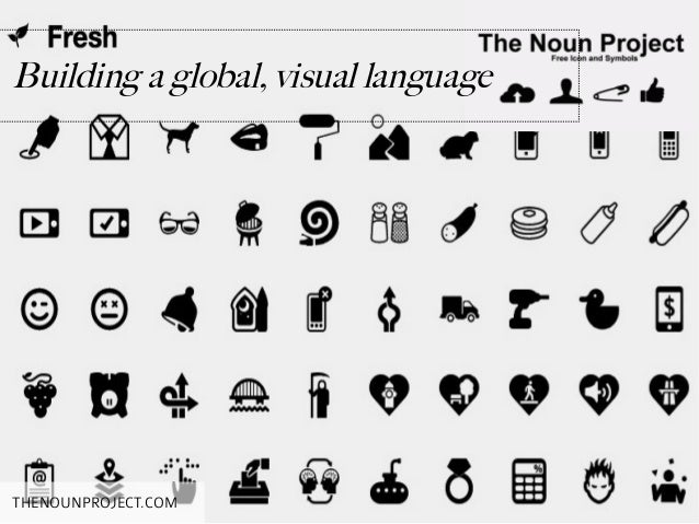 Building a global, visual languageTHENOUNPROJECT.COM
