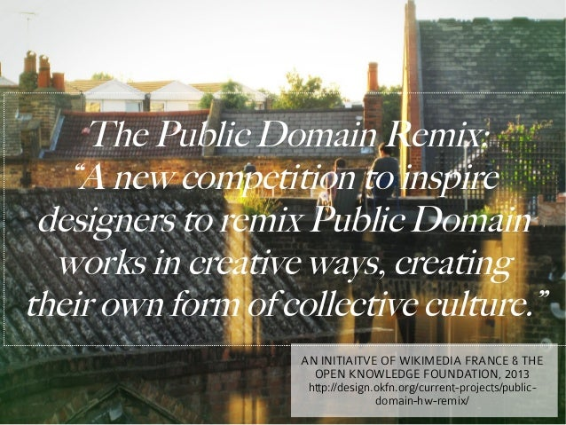 """The Public Domain Remix:   """"A new competition to inspire designers to remix Public Domain  works in creative ways, creatin..."""