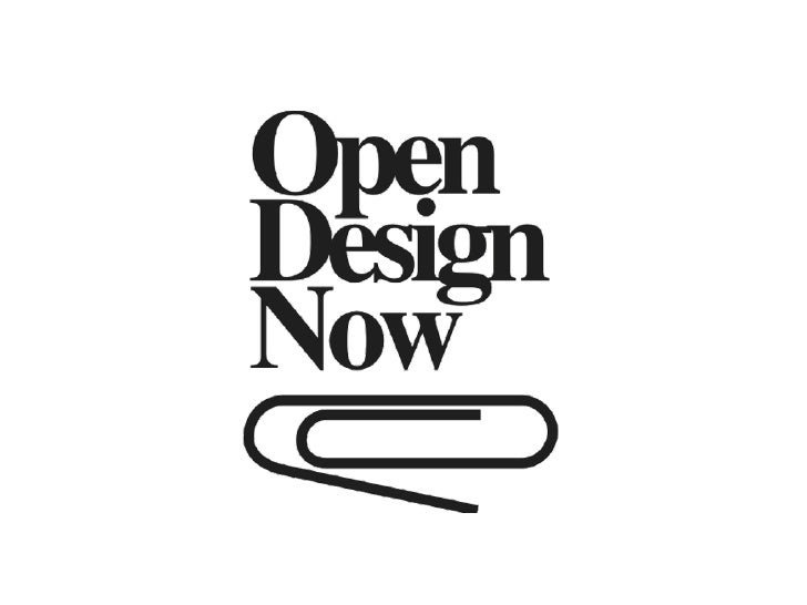 OPEN DESIGN                     What is               Open Design?
