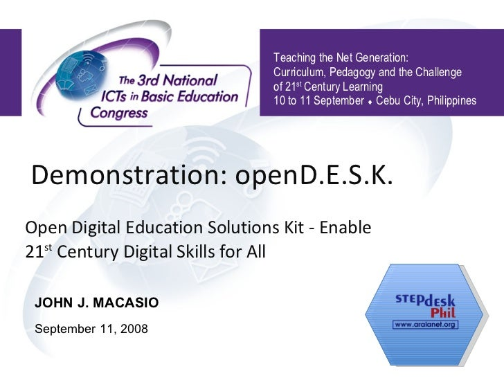 Demonstration: openD.E.S.K. Open Digital Education Solutions Kit - Enable 21 st  Century Digital Skills for All Teaching t...