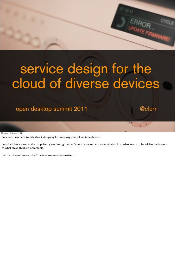 service design for the          cloud of diverse devices              open desktop summit 2011                            ...