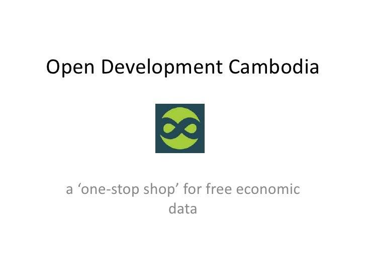 Open Development Cambodia a 'one-stop shop' for free economic                data