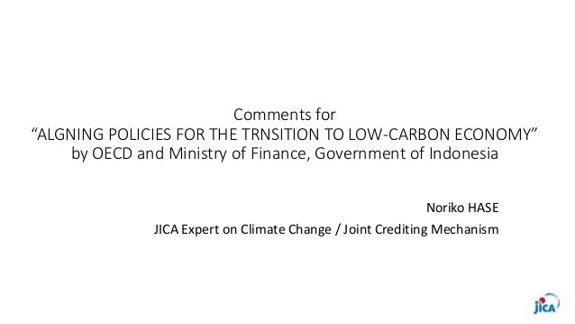 """Comments for """"ALGNING POLICIES FOR THE TRNSITION TO LOW-CARBON ECONOMY"""" by OECD and Ministry of Finance, Government of Ind..."""