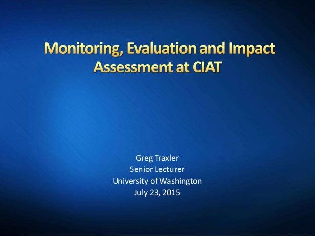 Greg Traxler Senior Lecturer University of Washington July 23, 2015
