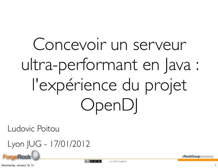 Concevoir un serveur              ultra-performant en Java :                lexpérience du projet                       Op...