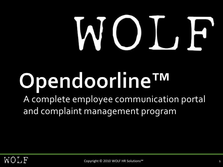 Opendoorline™<br />A complete employee communication portal and complaint management program<br />1<br />