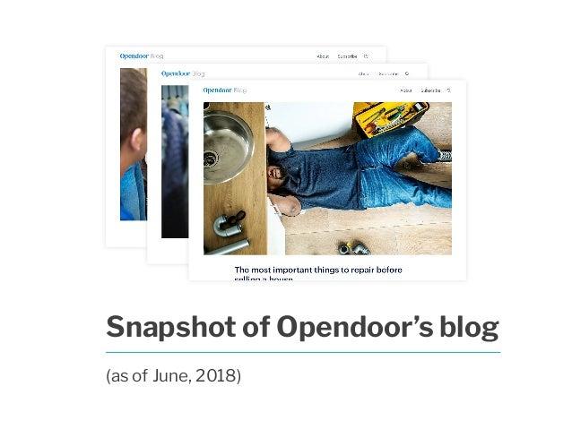 Snapshot of Opendoor's blog (as of June, 2018)