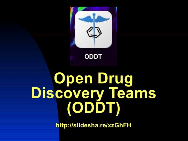 Open DrugDiscovery Teams    (ODDT)  http://slidesha.re/xzGhFH