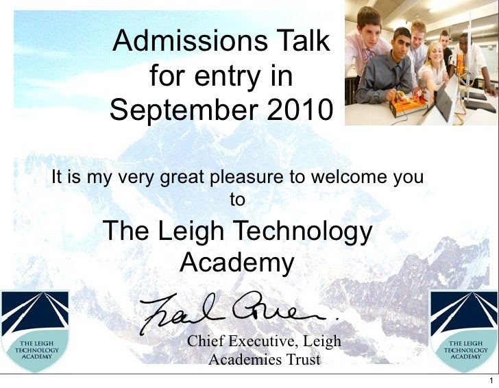 Admissions Talk         for entry in       September 2010  It is my very great pleasure to welcome you                    ...