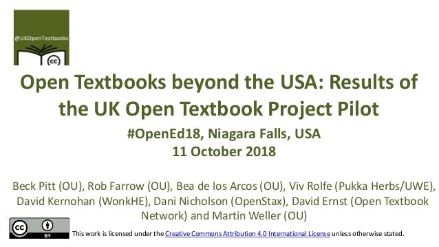 Open Textbooks beyond the USA: Results of the UK Open Textbook Project Pilot #OpenEd18, Niagara Falls, USA 11 October 2018...