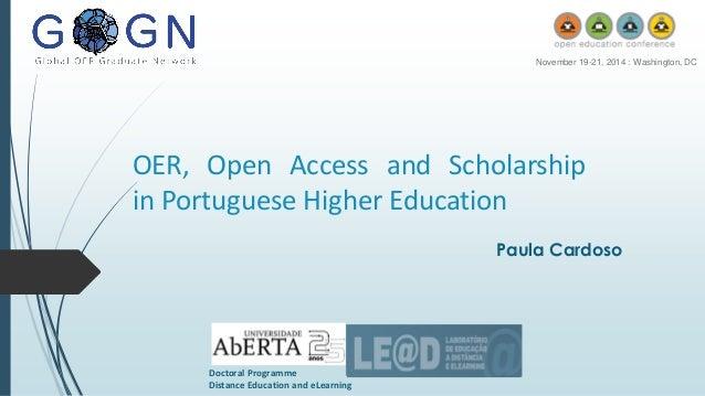 OER,OpenAccessandScholarshipinPortugueseHigherEducation  Paula Cardoso  DoctoralProgramme  DistanceEducationandeLearning  ...