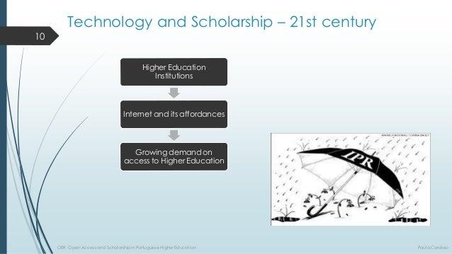 HigherEducationInstitutions  Internet anditsaffordances  Growingdemandonaccessto HigherEducation  TechnologyandScholarship...