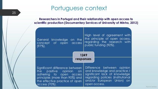Researchersin Portugal andtheirrelationshipwithopen accessto scientificproduction(DocumentaryServicesofUniversityofMinho, ...