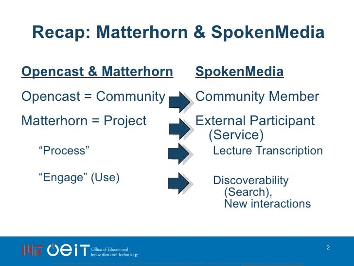 SpokenMedia: Content, Content Everywhere...What video? Where? at OpenEd 2009 Slide 2