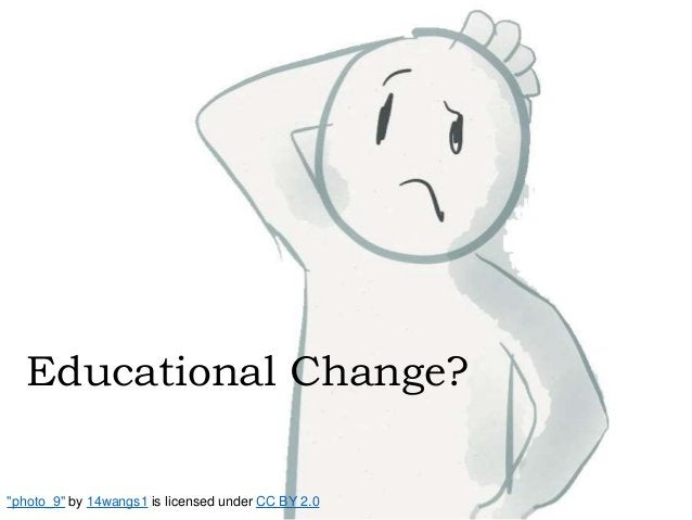 """Educational Change? """"photo_9"""" by 14wangs1 is licensed under CC BY 2.0"""