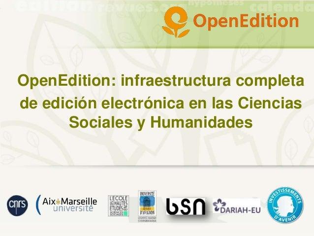OpenEdition: infraestructura completa de edición electrónica en las Ciencias Sociales y Humanidades
