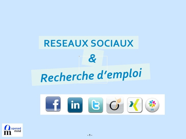 & RESEAUX SOCIAUX Recherche d'emploi