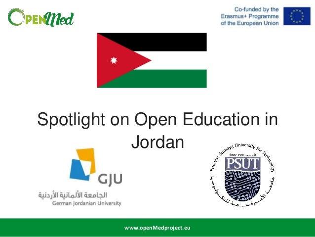 www.openMedproject.eu Spotlight on Open Education in Jordan