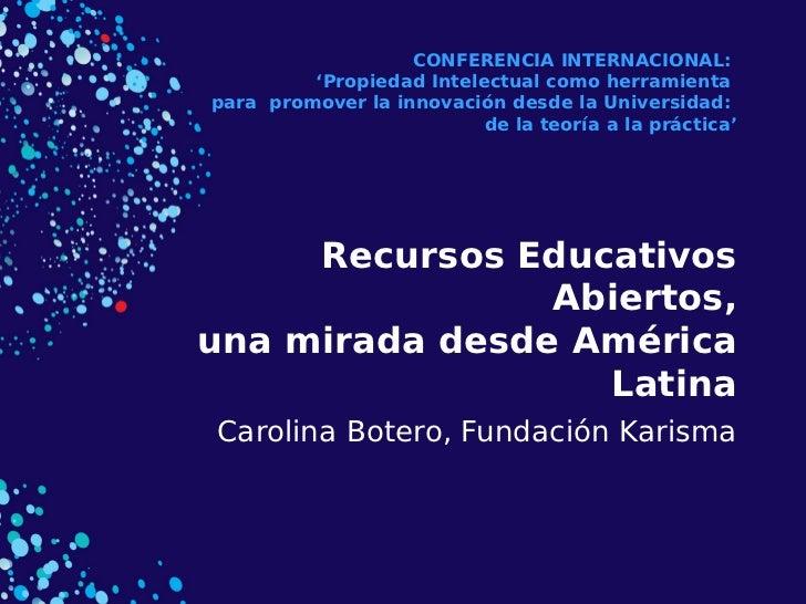 CONFERENCIA INTERNACIONAL:         'Propiedad Intelectual como herramientapara promover la innovación desde la Universidad...
