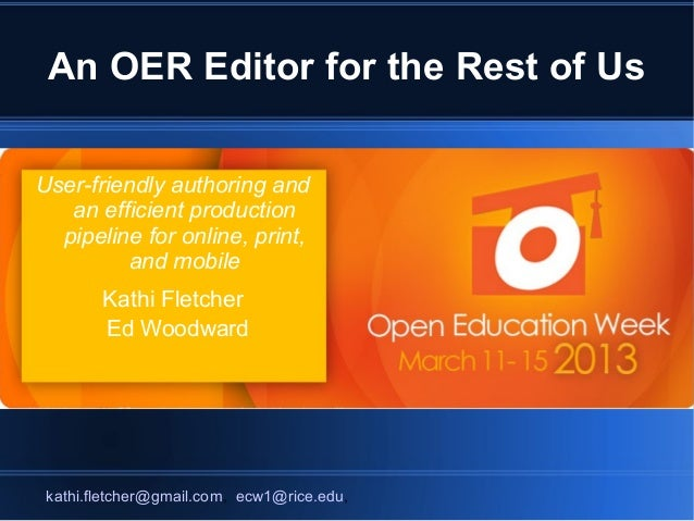 An OER Editor for the Rest of UsUser-friendly authoring and   an efficient production  pipeline for online, print,        ...