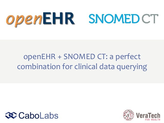 openEHR + SNOMED CT: a perfect combination for clinical data querying