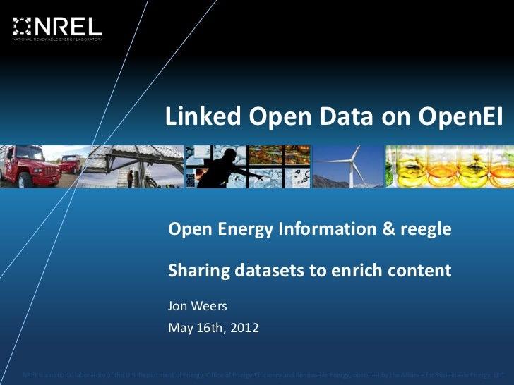 Linked Open Data on OpenEI                                                  Open Energy Information & reegle              ...