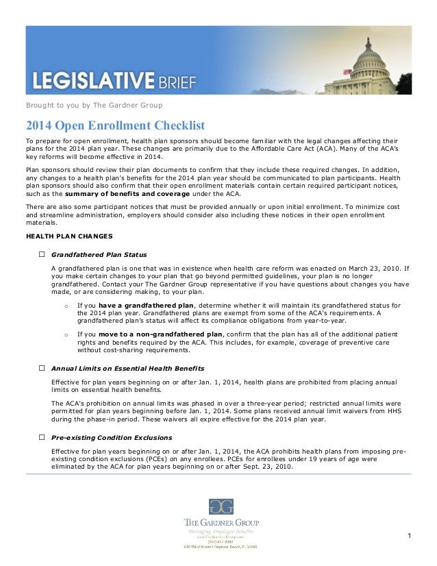 Brought to you by The Gardner Group  2014 Open Enrollment Checklist To prepare for open enrollment, health plan sponsors s...