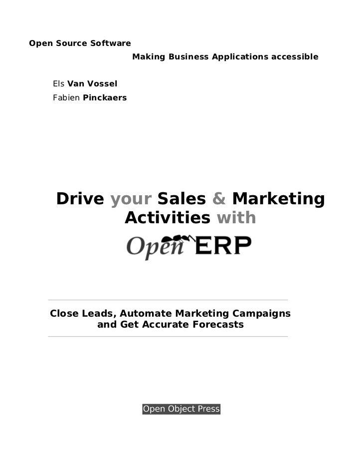 Open Source Software                       Making Business Applications accessible    Els Van Vossel    Fabien Pinckaers  ...