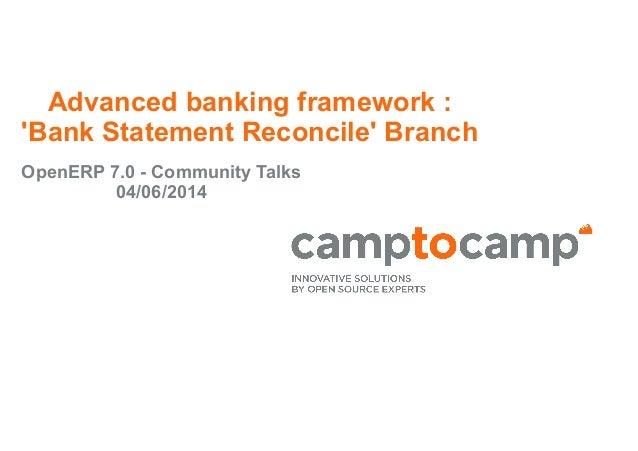 Advanced banking framework : 'Bank Statement Reconcile' Branch OpenERP 7.0 - Community Talks 04/06/2014