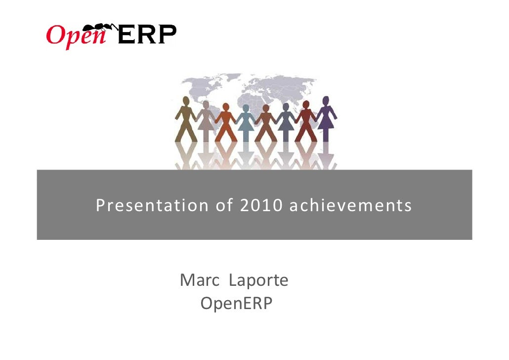 Presentation of 2010 achievements        Marc Laporte         OpenERP