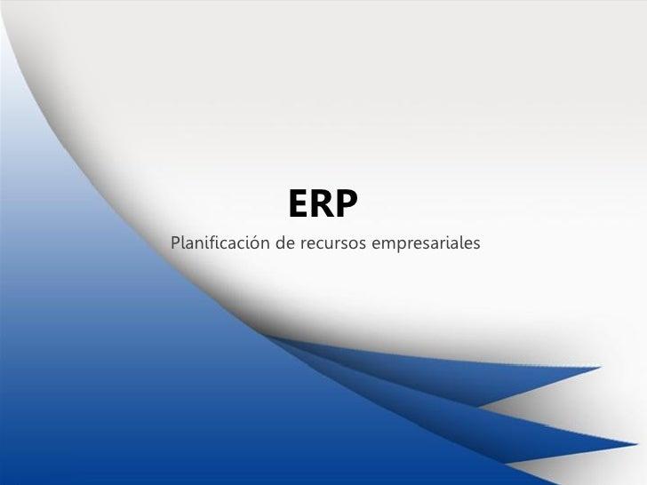 ERPPlanificación de recursos empresariales